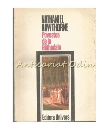 Povestea De La Blithedale - Nathaniel Hawthorne