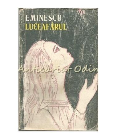 Luceafarul. Poezii - Mihai Eminescu
