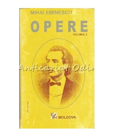 Opere III - Mihai Eminescu