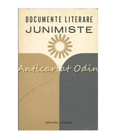 Documente Literare Junimiste - Dan Manuca - Tiraj: 4000 Exemplare