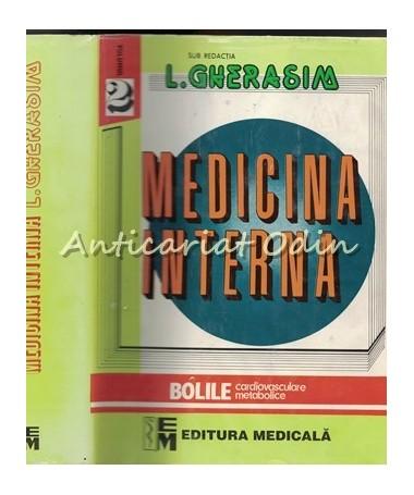 Medicina Interna II - Bolile Cardiovasculare. Bolile Metabolice - L. Gherasim