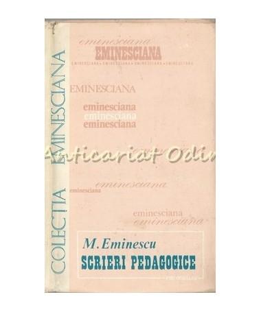 Scrieri Pedagogice - Mihai Eminescu