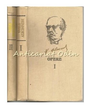 Opere I, II - Vasile Alecsandri