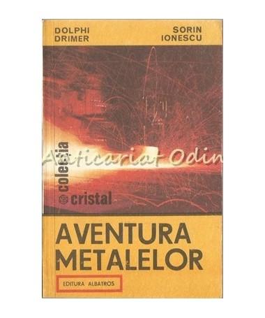 27976_Drimer_Ionescu_Aventura_Metalelor
