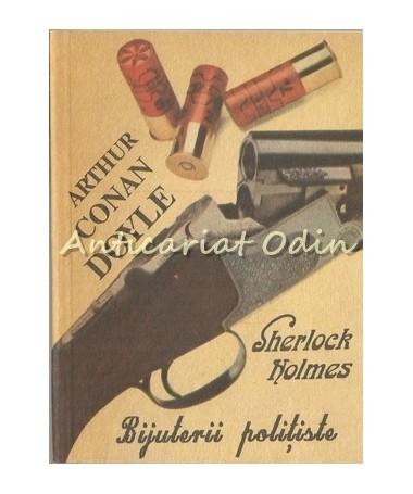 Sherlock Holmes. Bijuretii Politiste - Arthur Conan Doyle