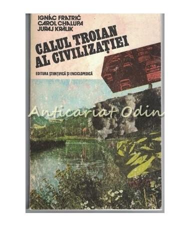 31040_Fratric_Calul_Troian_Al_Civilizatiei