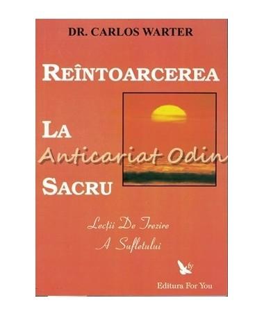 31848_Carlos_Warter_Reintoarcerea_La_Sacru