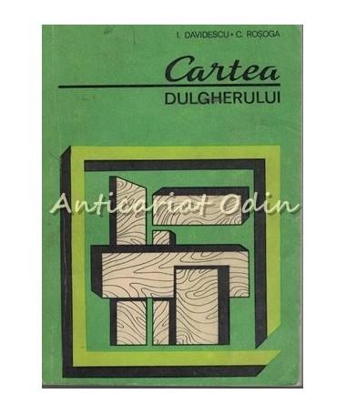 31960_Dacidescu_Rosoga_Cartea_Dulgherului