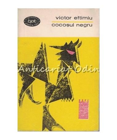 Cocosul Negru. Teatru - Victor Eftimiu