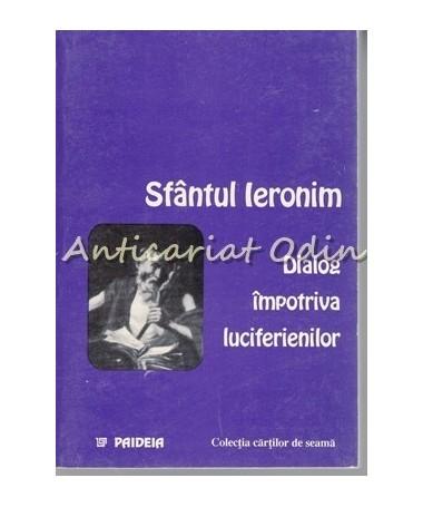 34475_Sfantul_Ieronim_Dialog_Luciferienilor