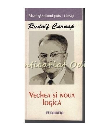 34910_Rudolf_Carnap_Vechea_Noua_Logica
