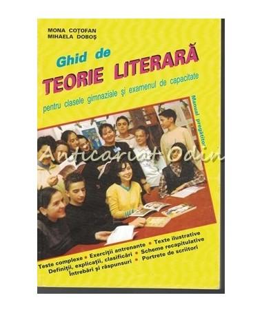Ghid De Teorie Literara - Mona Cotofan, Mihaela Dobos