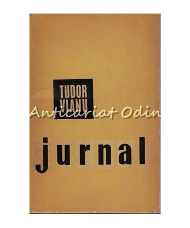 Jurnal - Tudor Vianu - Tiraj: 6195 Exemplare