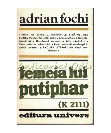 Femeia Lui Putiphar (K 2111) - Adrian Fochi