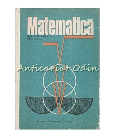 Matematica. Manual Pentru Clasa A IX-a. Scoala Generala - Constantin Parvu