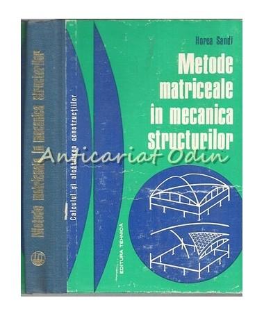 37154_Sandi_Metode_Marticeala_Mecanica_Structurilor