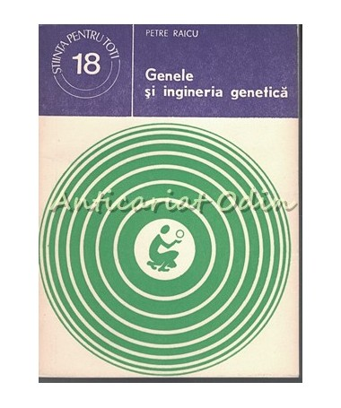 37183_Raicu_Genele_Ingineria_Genetica