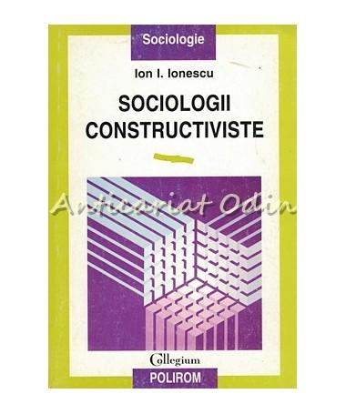 37453_Ion_Ionescu_Sociologii_Constructiviste