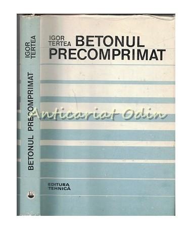 37554__Igor_Tertea_Betonul_Precomprimat
