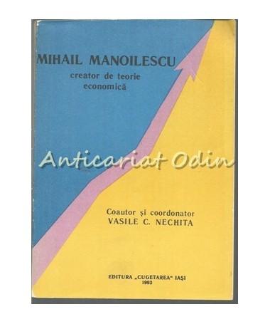 37763_Nechita_Mihail_Manoilescu_Teorie_Economica