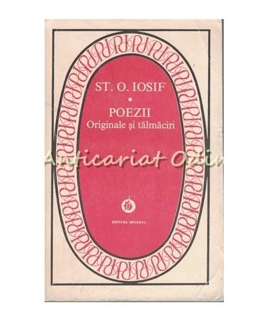 Poezii. Originale Si Talmaciri - St. O. Iosif