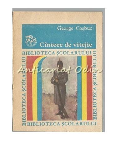 Cantece De Vitejie - George Cosbuc