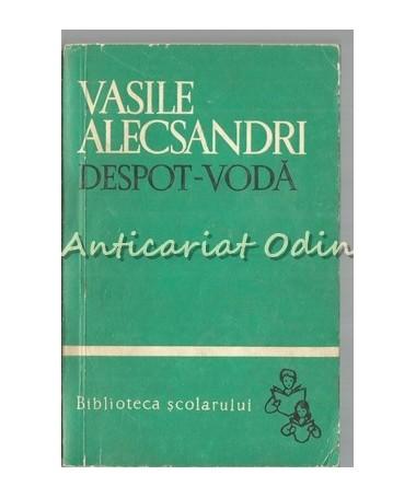 Despot-Voda - Vasile Alecsandri