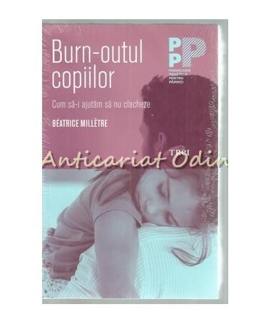 39321_Milletre_Burn-Outul_Copiilor