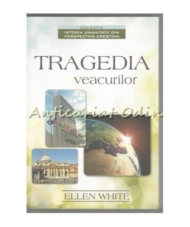 39418_Ellen_White_Tragedia_Veacurilor