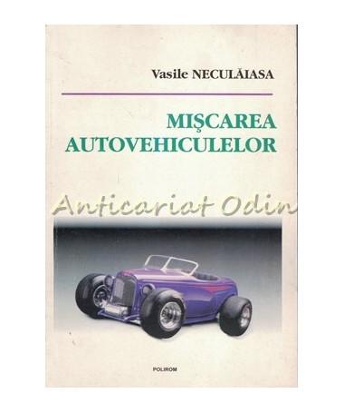 39430_Neculaiasa_Miscarea_Autovehiculelor