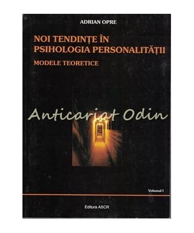 39518_Opre_Tendinte_Psihologia_Personalitatii