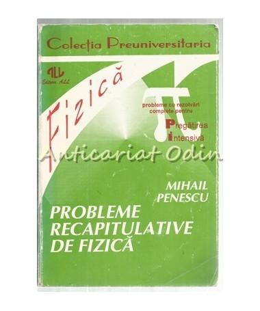 39586_Penescu_Probleme_Recapitulative_Fizica