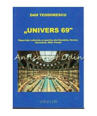 39610_Dan_Teodorescu_Univers_69_Reportaje