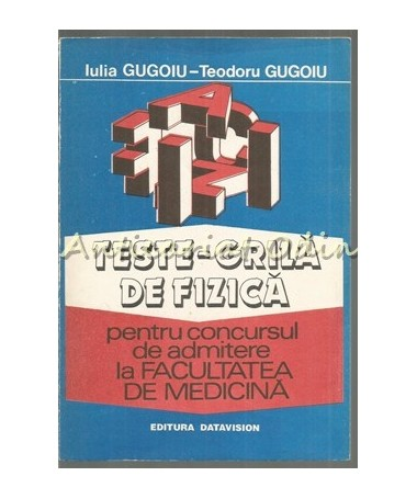 39763_Gugoiu_Teste_Grila_Fizica