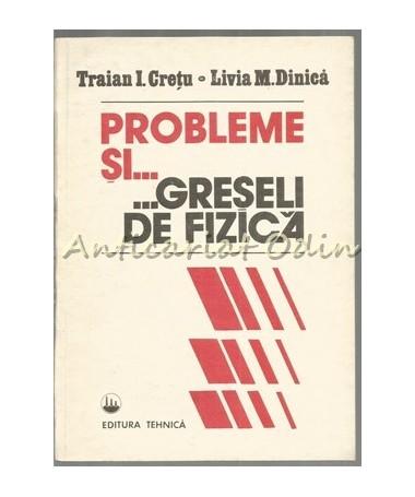 39772_Cretu_Dinica_Probleme_Greseli_Fizica