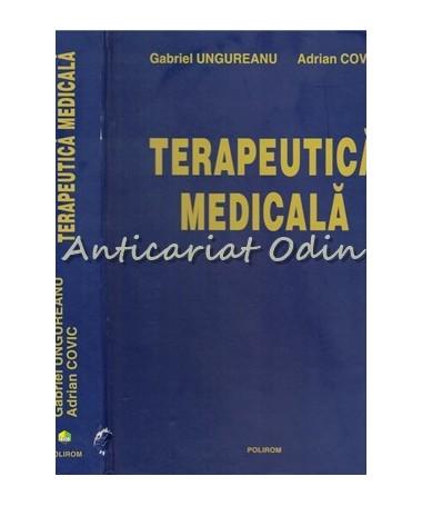Terapeutica Medicala - Gabriel Ungureanu, Maria Covic
