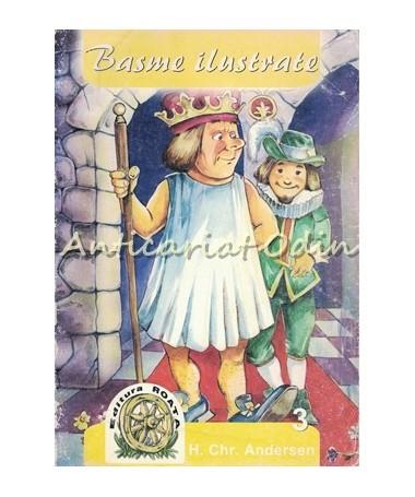 Basme Ilustrate - H. Chr. Andersen