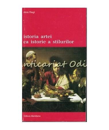 39918_Alois_Riegl_Istoria_Artei_Istorie_A_Stilurilor