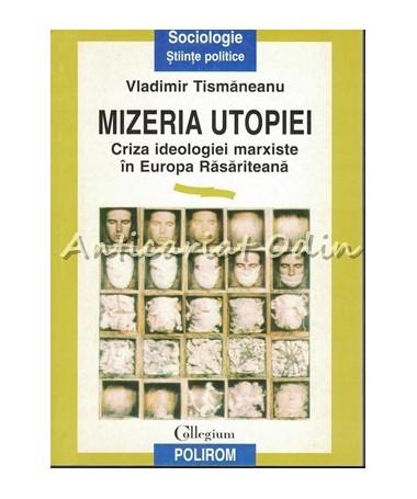39995_Tismaneanu_Mizeria_Utopiei_Criza