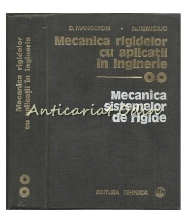 Mecanica Rigidelor Cu Aplicatii In Inginerie II - D. Mangeron, N