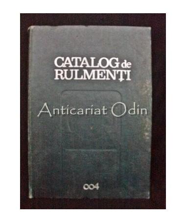 Catalog De Rulmenti 004 - Nita Gheorghe, Sizman Rudolf, Duca Nicolae