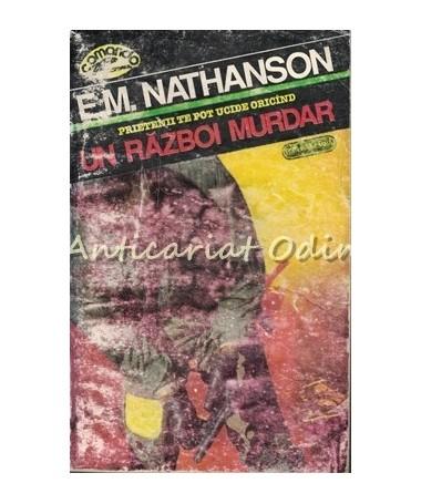 Un Razboi Murdar - E. M. Nathanson