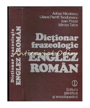 Dictionar Frazeologic Englez-Roman - Adrian Nicolescu