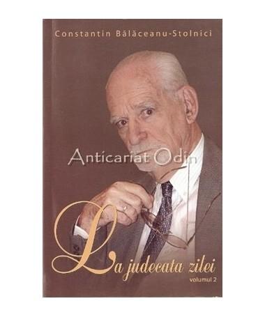 La Judecata Zilei - Constantin Balaceanu Stolnici