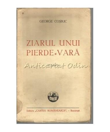 Ziarul Unui Pierde-Vara. Versuri - George Cosbuc