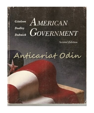 American Government - Alan R. Gitelson, Robert L. Dudley, Melvin J. Dubnick