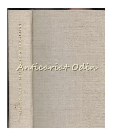 Mic Dictionar Mitologic Greco-Roman - Anca Balaci