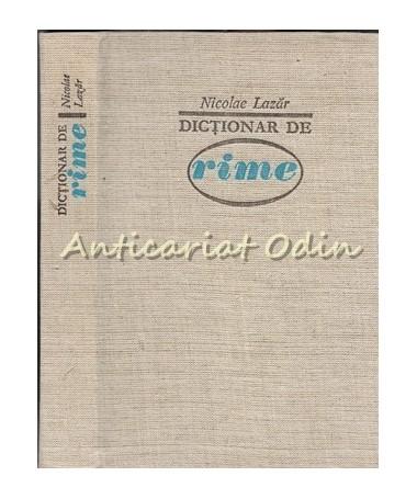 Dictionar De Rime - Nicolae Lazar