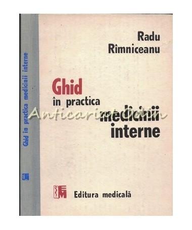 Ghid In Practica Medicinii Interne - Radu Rimniceanu