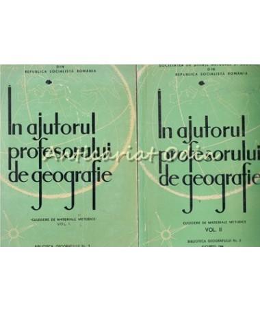 In Ajutorul Profesorului De Geografie. Culegere De Materiale - Cucu Vasile